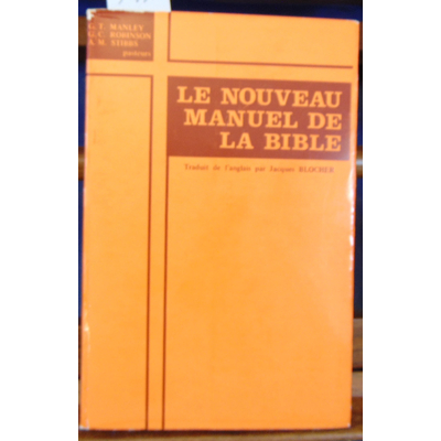 Manley  : Le nouveau manuel de la bible...