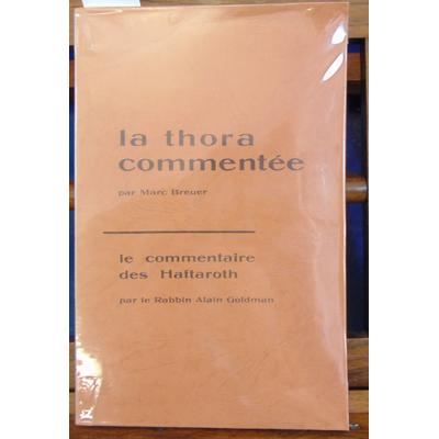 Breuer  : La thora commentée / Le Commentaire Des Haftaroth...