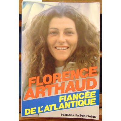 Arthaud Florence : Fiancée de l'atlantique...