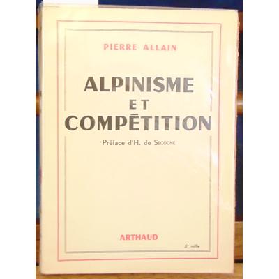 Allain Pierre : Alpinisme et compétition...