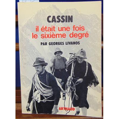 Livanos  : Cassin, il était une fois le sixième degré...
