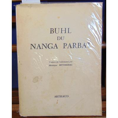 Buhl  : Du Nanga Parbat...