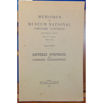 Séguy Eugene : Diptères syrphides de l'europe occidentale. Mémoires du muséum national...