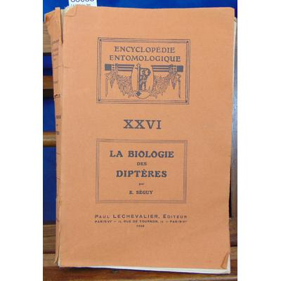 Séguy  : La biologie des diptères...
