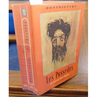Dostoeivski  : Les Possédés...