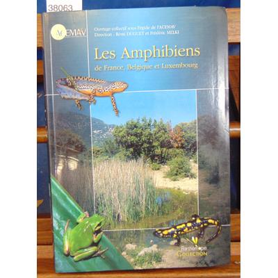 Duguet Rémi : Les amphibiens de France, Belgique et Luxembourg...