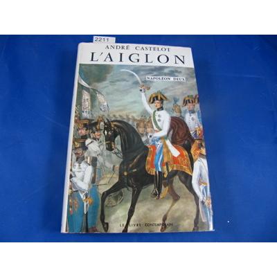 Castelot : L'aiglon, Napoléon deux...