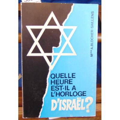 Saillens  : Quelle heure est-il à l'horloge d'Israël ?...