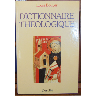 Bouyer Louis : Dictionnaire théologique...