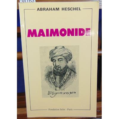 Heschel  : Maimonide...