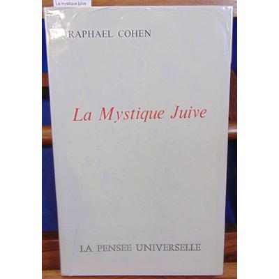 Cohen  : La mystique juive...