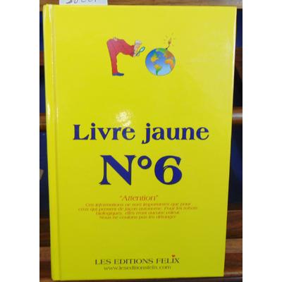 collectif  : Livre jaune N° 6...