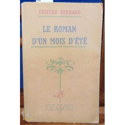 Bernard Tristan : Le roman d'un mois d'été...