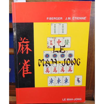 Berger  : Le Mah Jong, traité du jeu...