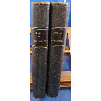 Gervais  : Histoire naturelle des mammifères. tome 1 et 2...