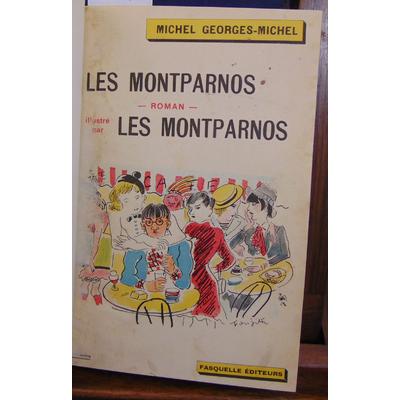 Georges-Michel Michel : Les Montparnos illustré par les Montparnos 1929...