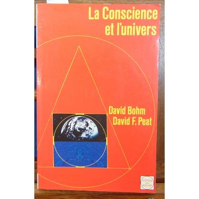 Bohm  : La Conscience et l'Univers...
