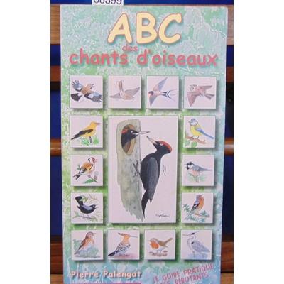 Palengat Pierre : ABC des Chants D'oiseaux . avec 2 cd...