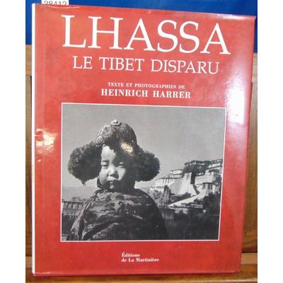 Harrer H : Lhassa, le Tibet disparu...