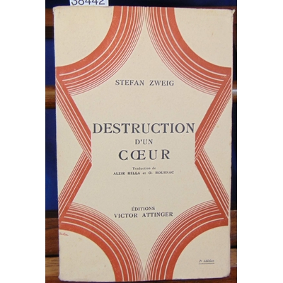 Zweig Stefan : Destruction d'un coeur...