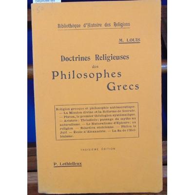 Louis  : Doctrines Religieuses des Philosophes Grecs...