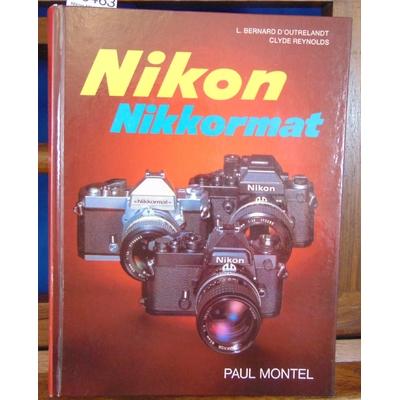 Outrelandt  : Nikon Nikkormat...