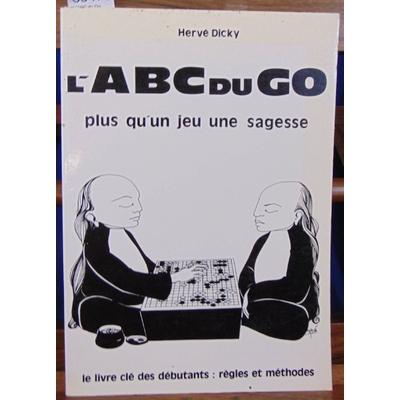 Dicky  : L'ABC du Go...