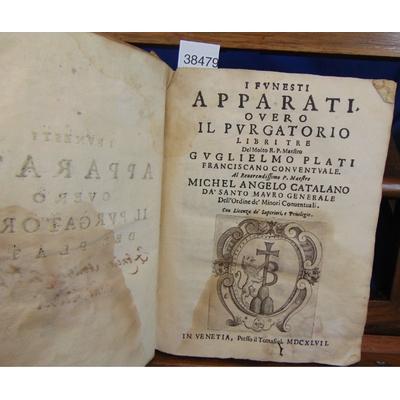 Guglielmo Plati : I funesti apparati overo il purgatorio...