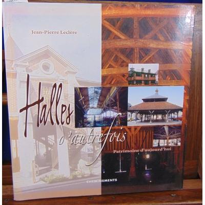 collectif  : Halles d'autrefois...