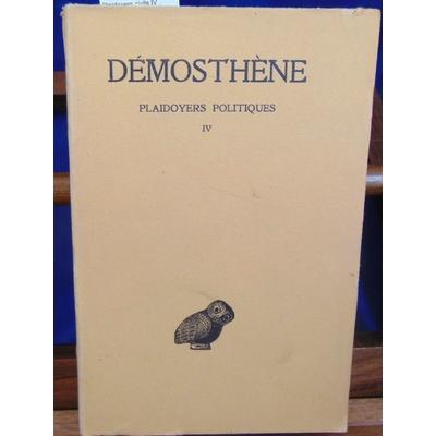 Démosthène  : Plaidoyers civils IV...