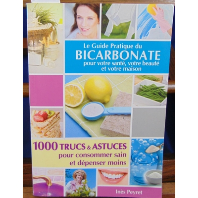 Peyret  : Le guide pratique du bicarbonate...