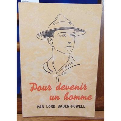 Baden-Powell  : Pour devenir un homme...