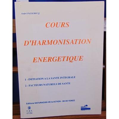 Passebecq  : Cours d'harmonisation energétique...