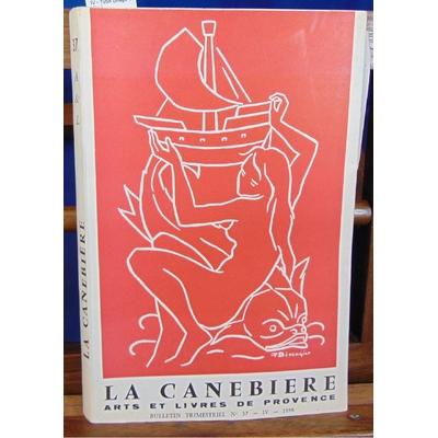 : La canebière. N°37 - IV - 1958 (tirage de tête )...