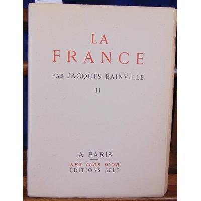 Bainville  : La France. Tome 2...