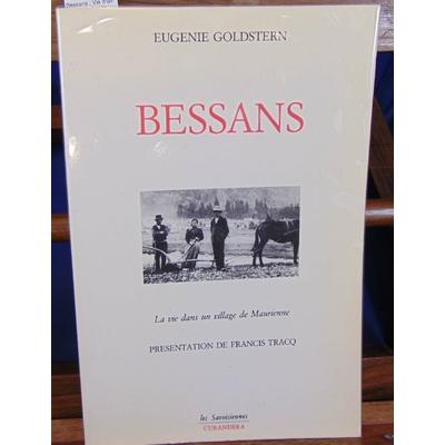 Goldstern  : Bessans : Vie d'un village de haute Maurienne (Les Savoisiennes)...