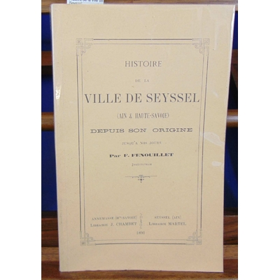 Fenouillet  : Histoire de la ville de Seyssel...
