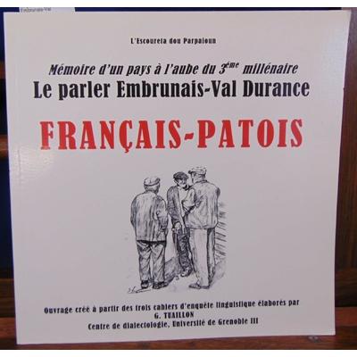 Tuaillon  : Le parler Embrunais-Val Durance. Français-Patois...