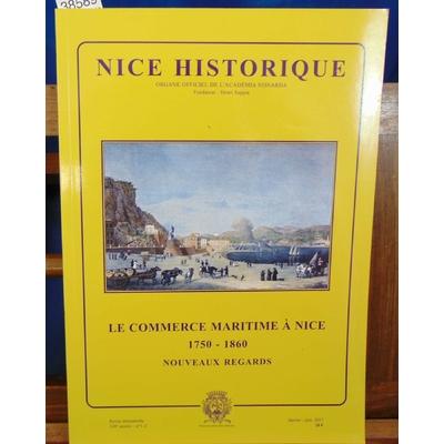 Collectif  : Nice historique.  Le commerce maritime à Nice 1750 - 1860...