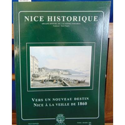 Collectif  : Nice historique.  Nice à la Veille de 1860...