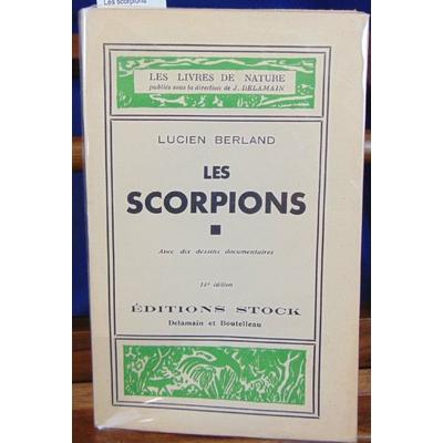 Berland  : Les scorpions...
