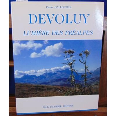 Gallocher  : Devoluy, lumière des préalpes...