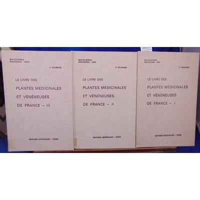 Fournier  : Le livre des plantes médicinales et vénéneuses de France...