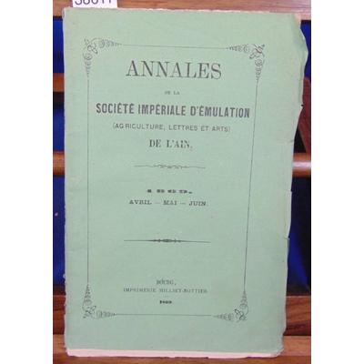 : Annales de la société impériale d'émulation de L'Ain 1869...