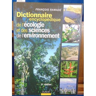 Ramade  : Dictionnaire encyclopédique des sciences de la nature et de la biodiversité...