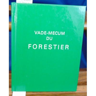 : Vade-Mecum du forestier...