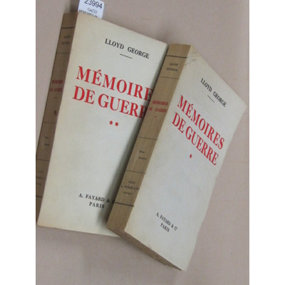 GEORGE David : MEMOIRES de GUERRE. Traduction de C. Bonnefon. tome 1 et 2...