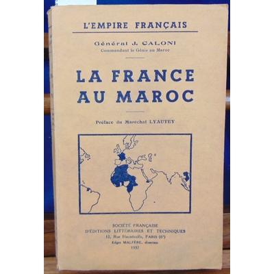 Caloni  : La France au Maroc...