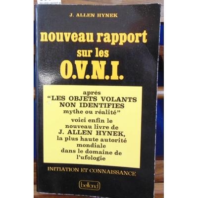 Hynek  : Nouveau rapport sur les O.V.N.I...