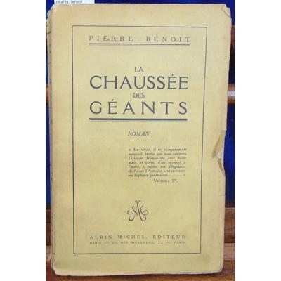 Benoit Pierre : La chaussée des géants. (envoi autographe de l'auteur )...